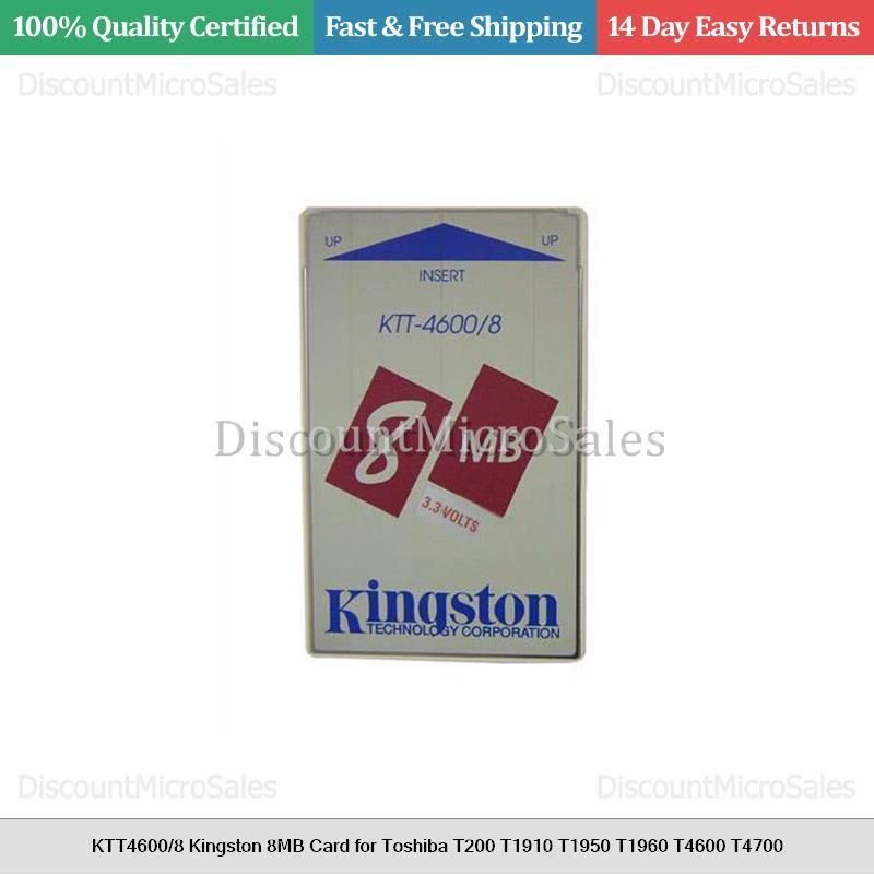 KTT4600//8 Kingston 8MB Card for Toshiba T200 T1910 T1950 T1960 T4600 T4700